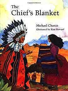 Chief's Blanket, TheChanin, Michael/Kim Howard, Illust. by: Kim  Howard - Product Image