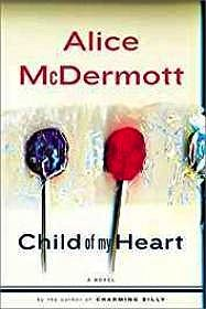 Child of My Heart (SIGNED)McDermott, Alice  - Product Image