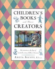 Children's Books and Their Creatorsby: Silvey, Anita - Product Image