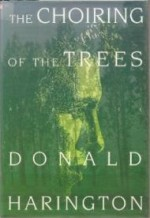 Choiring Of The Treesby: Harington, Donald - Product Image