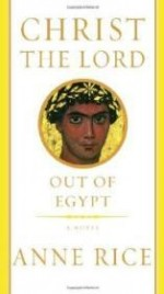 Christ the Lord: Out of Egyptby: Rice, Anne - Product Image