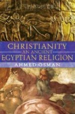 Christianity: An Ancient Egyptian Religionby: Osman, Ahmed - Product Image