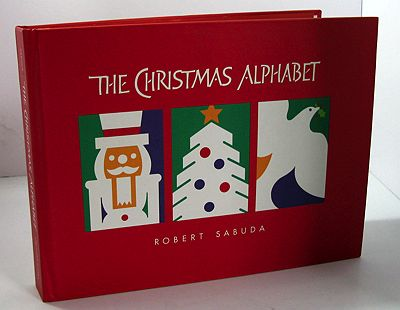 Christmas Alphabet, TheSabuda, Robert, Illust. by: Robert Sabuda - Product Image