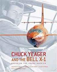 Chuck Yeager and the Bell X-1: Breaking the Sound BarrierPisano, Dominick A. - Product Image