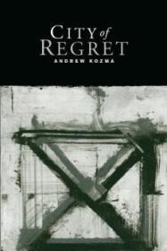 City of Regretby: Kozma, Andrew - Product Image