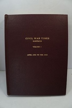 Civil War Times Illustrated: Volume 1 - April 1962 to Feb. 1963by: Fowler (Ed.), Robert - Product Image