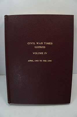 Civil War Times Illustrated: Volume IV - April 1965 to Feb. 1966by: Fowler (Ed.), Robert - Product Image