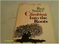 Climbing Into The Roots]by: Saner, Reg - Product Image