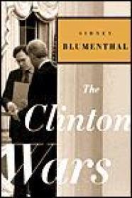 Clinton Wars, Theby: Blumenthal, Sidney - Product Image
