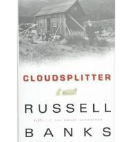 Cloudsplitter: A Novelby: Banks, Russell - Product Image