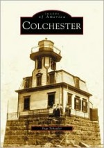 Colchester (Images of America Series)by: Schaefer, Inge - Product Image