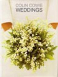 Colin Cowie Weddingsby: Cowie, Colin - Product Image
