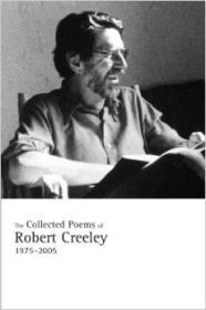 Collected Poems of Robert Creeley, 1975-2005, The by: Creeley, Robert - Product Image