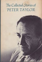 Collected Stories of Peter Taylor, Theby- Taylor, Peter - Product Image