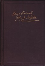 Collection of the Writings of John James Ingalls - Essays, Addresses and Orationsby: Ingalls, John James - Product Image
