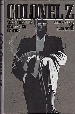 Colonel Z: The Secret Life of a Master of SpiesRead, Anthony and David Fisher  - Product Image