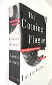 Coming Plague, The: Newly Emerging Diseases in a World Out of Balanceby: Garrett, Laurie - Product Image