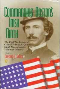 Commanding Boston's Irish Ninth: The Civil War Letters of Colonel Patrick R. Guiney, Ninth Massachusetts Volunteer Infantry.Guiney, Patrick R. - Product Image