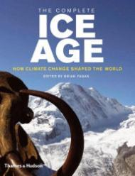 Complete Ice Age, The: How Climate Change Shaped the World N/A - Product Image