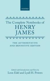 Complete Notebooks of Henry James, The by: James, Henry - Product Image