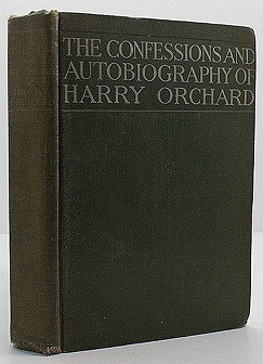 Confessions and Autobiography of Harry Orchard, TheOrchard, Harry - Product Image