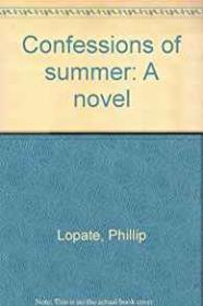 Confessions of Summerby: Lopate, Phillip - Product Image
