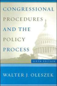 Congressional Procedures and the Policy Processby: Oleszek, Walter J. - Product Image