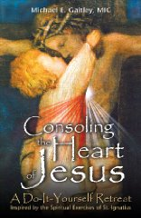 Consoling the Heart of Jesusby: Gaitley, Michael E.  - Product Image