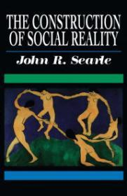 Construction of Social Reality, The by: Searle, John R. - Product Image