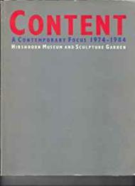 Content: A Contemporary Focus 19741984by: Hishhorn Museum and Sculpture Garden - Product Image