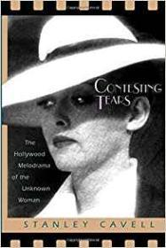Contesting Tears: The Hollywood Melodrama of the Unknown WomanCavell, Stanley - Product Image