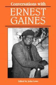 Conversations with Ernest Gainesby: Lowe, John (Editor) - Product Image
