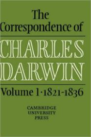 Correspondence of Charles Darwin, Volume I: 18211836, The by: Darwin, Charles - Product Image