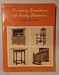 Country Furniture of Early Americaby: Williams, Henry Lionel - Product Image