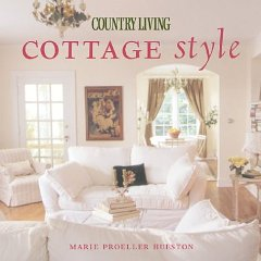 Country Living Cottage StyleHueston, Marie - Product Image