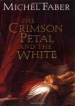 Crimson Petal and the White, The by: Faber, Michel - Product Image