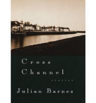 Cross Channelby: Barnes, Julian - Product Image