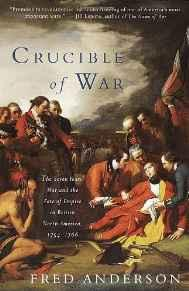 Crucible of War: The Seven Years' War and the Fate of Empire in British North America, 1754-1766Anderson, Fred - Product Image