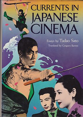 Currents in Japanese Cinema: EssaysSato, Tadao (trans. Gregory Barrett)  - Product Image