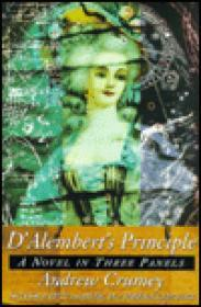 D'Alembert's Principle - A Novel in Three Panelsby: Crumey, Andrew - Product Image