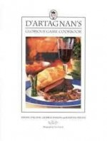 D'Artagnan's glorious game cookbookby: Daguin, Ariane - Product Image