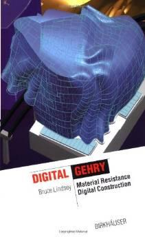 DIGITAL GEHRY: MATERIAL RESISTANCE, DIGITAL CONSTRUCTIONLindsey, Bruce - Product Image