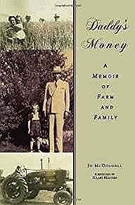 Daddy's Money: A Memoir of Farm and Family (SIGNED COPY)McDougall, Jo - Product Image