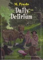 Daily Deliriumby: Prado, Miguelanxo - Product Image