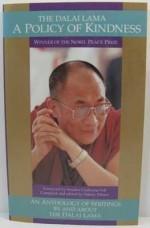 Dalai Lama - A Policy of Kindness, Theby: Dalai Lama/Sidney Piburn (editor) - Product Image