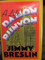 Damon Runyon: A Lifeby: Breslin, Jimmy - Product Image