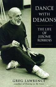 Dance With Demons - The Life of Jerome RobbinsLawrence, Greg - Product Image