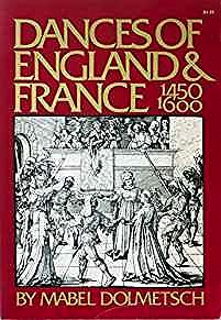 Dances Of England And France From 1450-1600 (Da Capo Paperback)Dolmetsch, Mabel - Product Image
