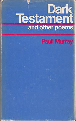 Dark Testament and Other PoemsMurray, Pauli - Product Image