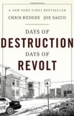 Days of Destruction, Days of Revoltby: Hedges, Chris - Product Image